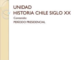 UNIDAD HISTORIA CHILE SIGLO XX
