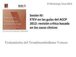 Tratamiento del Tromboembolismo Venoso [PowerPoint 2.6Mb]
