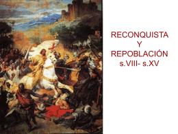 Dos conceptos básicos: Reconquista y repoblación