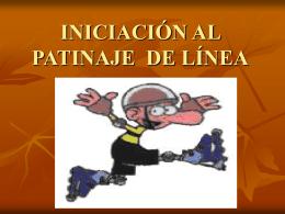 INICIACIÓN AL PATINAJE DE LÍNEA