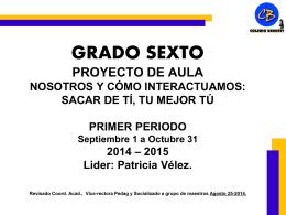 SEXTO_Proyecto_Primer_Periodo_20142015 - bennett-soft
