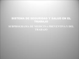 El Subprograma de medicina preventiva y del trabajo