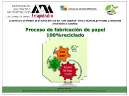 Proceso de fabricación de papel 100%reciclado