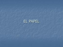 EL PAPEL - tecnologiaindustrialuno2010