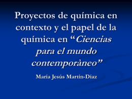 Proyectos de química en contexto y el papel de la química en