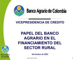 Papel del Banco Agrario en el financiamiento del sector rural