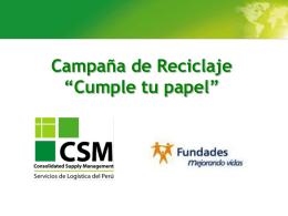 "Campaña de Reciclaje ""Cumple tu papel"" CSM – Fundades"