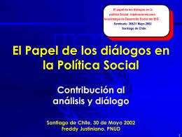 El Papel de los diálogos en la Política Social Visión Siglo XXI