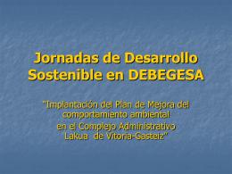 Jornadas de Desarrollo Sostenible en DEBEDESA