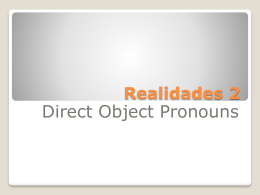 Powerpoint Notes on Direct Object Pronouns