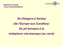 De Góngora à Sarduy (de l`Europe aux Caraïbes): Du pli baroque à