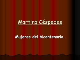 Quién era Martina Céspedes?