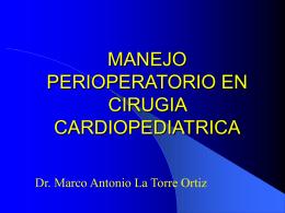 MANEJO PERIOPERATORIO EN CIRUGIA CARDIOPEDIATRICA
