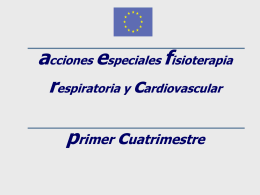 Otros datos Fisioterapia respiratoria y cardiovascular