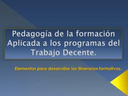 Pedagogía de la formación aplicada a los programas del trabajo