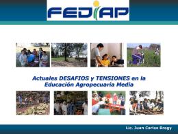 Los Actuales DESAFIOS de la Educación Agropecuaria Desde lo