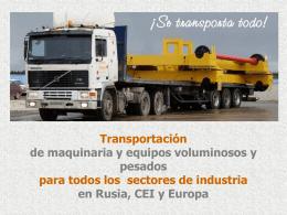 Transportación de maquinaria y equipos voluminosos y pesados