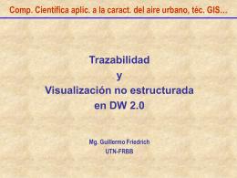 DW trazabilidad y visualizacion no estructurada