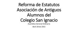 Reforma de Estatutos Asociación de Antiguos