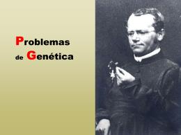 PROBLEMAS DE GENÉTICA - Ciencias Secundaria BVMaria