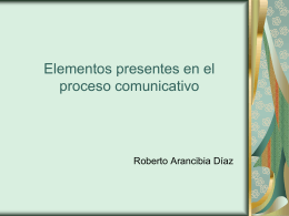 elementos presentes en el proceso comunicativo