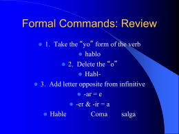 Formal Commands: Review