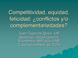 Competitividad, equidad, felicidad: ¿contraposiciones o