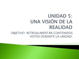 UNIDAD 5: UNA VISIÓN DE LA REALIDAD