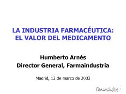 LA INDUSTRIA FARMACÉUTICA - Asociación Nacional de