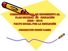 Informe Región Caribe - Plan Nacional Decenal de Educación 2006