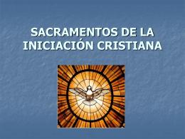 SACRAMENTOS DE LA INICIACIÓN CRISTIANA.