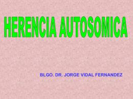 HERENCIA AUTOSOMICA DOMINANTE ESFEROCITOSIS