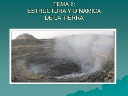 T.8-ESTRUCTURA Y DINÁMICA DE LA TIERRA
