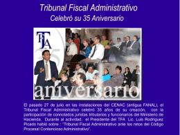 Tribunal Fiscal Administrativo celebró su 35 aniversario