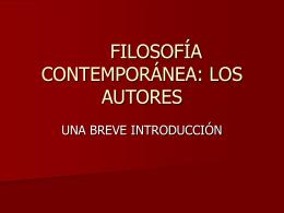 FILOSOFÍA CONTEMPORÁNEA: LOS AUTORES