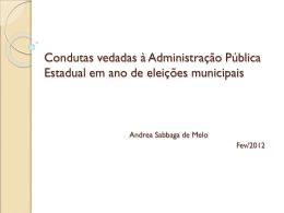 Condutas vedadas à Adminstração Pública Estadual
