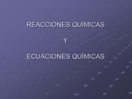 + Reacción Química