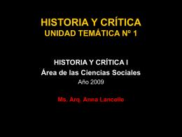 HISTORIA Y CRÍTICA UNIDAD TEMÁTICA Nº 1