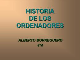 HISTORIA DE LOS ORDENADORES - TICO