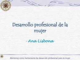 Desarrollo profesional de la mujer Ana Lisbona