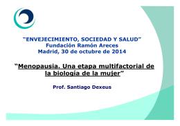 Menopausia. Una etapa multifactorial de la biología de la mujer