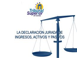 Declaración Jurada Ingresos, Activos y Pasivos