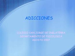 ADICCIONES - Colegio San Jorge de Inglaterra