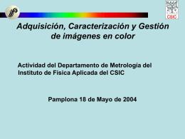 Caracterización radiométrica de un sistema de medida, con baja