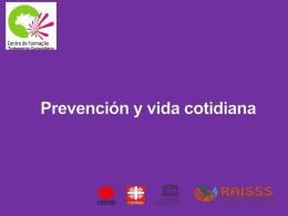 Descargar Presentación Prevención y vida cotidiana (Power Point)