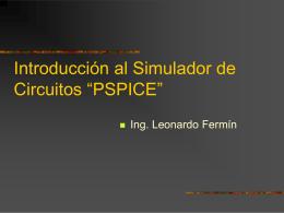 """Introducción al Simulador de Circuitos """"PSPICE"""""""