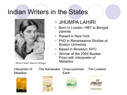 Presentazione di PowerPoint - Indian Writers in the States