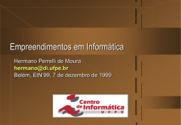 Empreendimentos em Informática - Centro de Informática da UFPE
