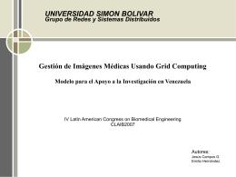 UNIVERSIDAD SIMON BOLIVAR Grupo de Redes y Sistemas Distribuidos