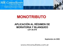 Moratoria y Blanqueo aplicado a MONOTRIBUTO